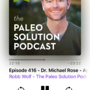 Paleo Solution Podcast #416 Dr. Michael Rose